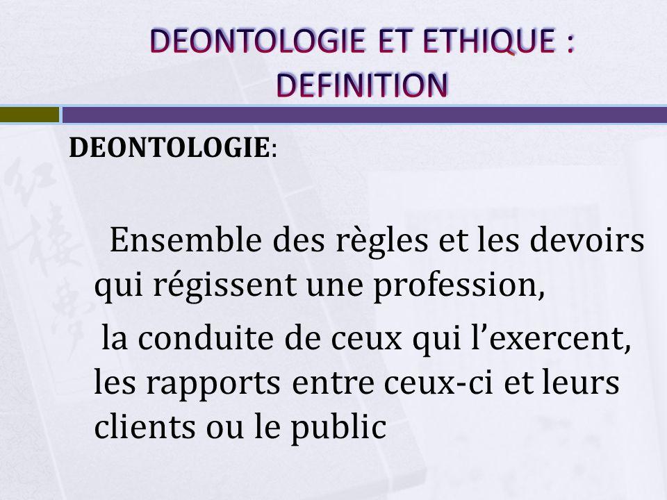 DEONTOLOGIE ET ETHIQUE : DEFINITION