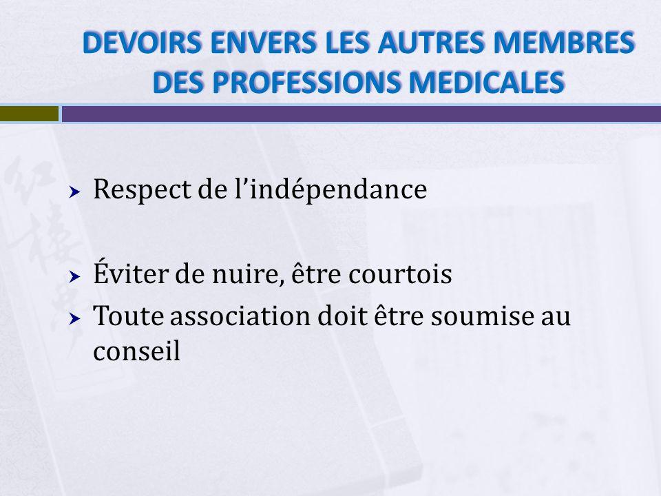 DEVOIRS ENVERS LES AUTRES MEMBRES DES PROFESSIONS MEDICALES