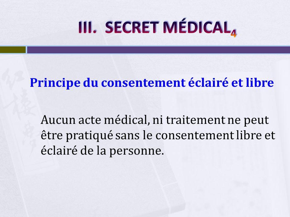 SECRET MÉDICAL4 Principe du consentement éclairé et libre