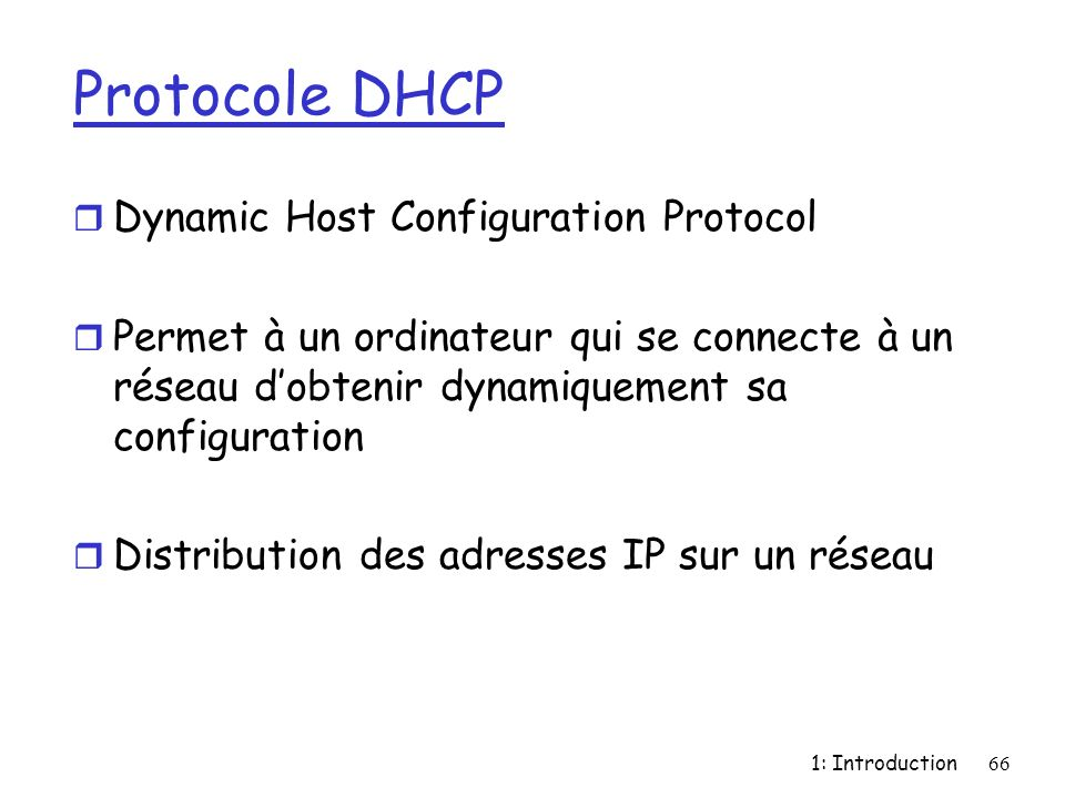 Protocole DHCP Dynamic Host Configuration Protocol