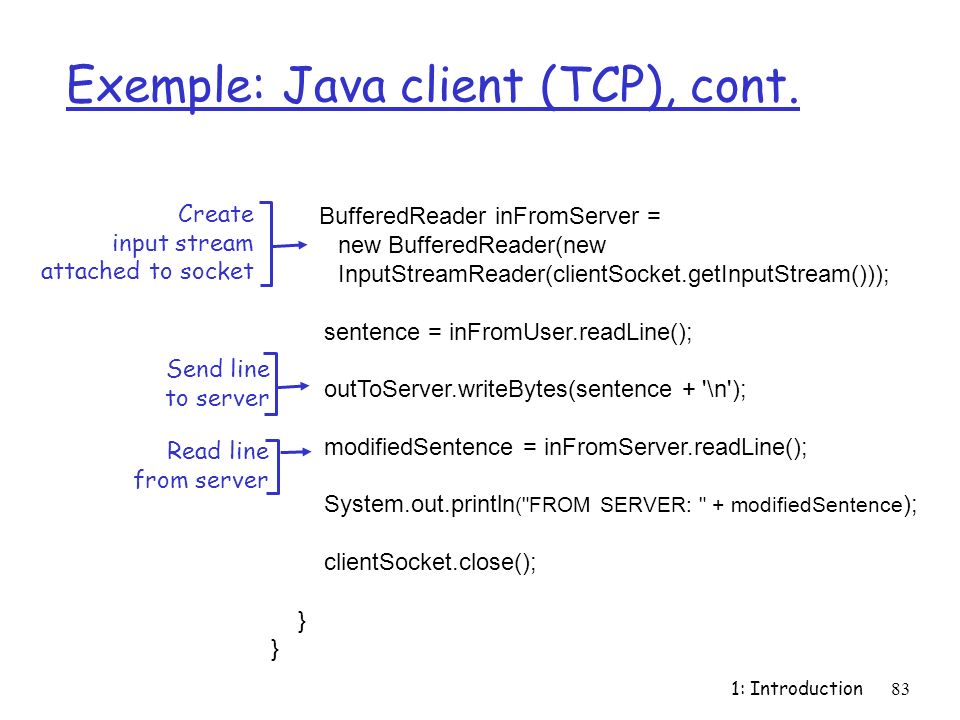 Exemple: Java client (TCP), cont.