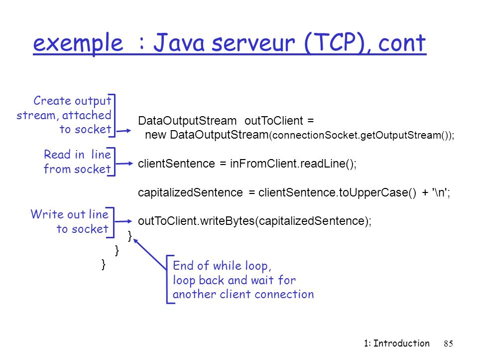 exemple : Java serveur (TCP), cont