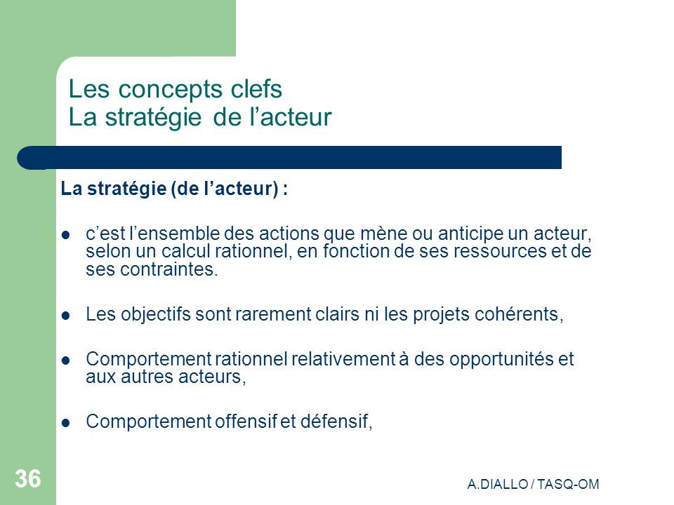 Les concepts clefs La stratégie de l'acteur
