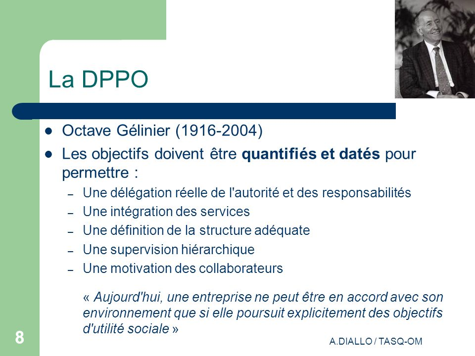 La DPPO 8 Octave Gélinier (1916-2004)