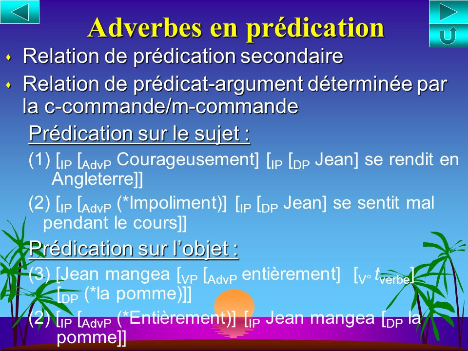 Adverbes en prédication