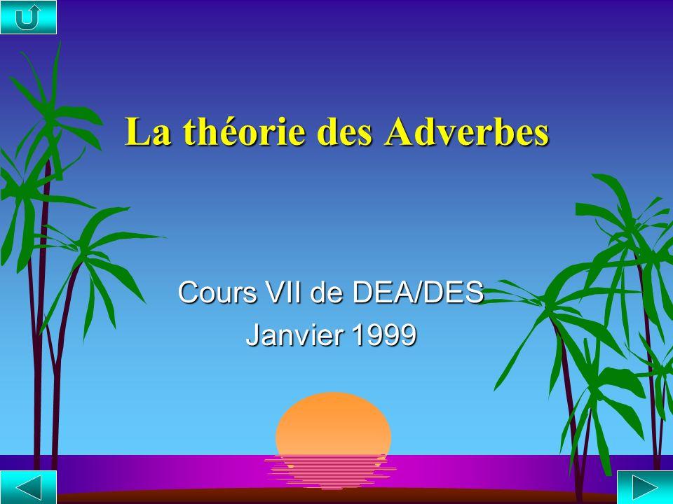La théorie des Adverbes