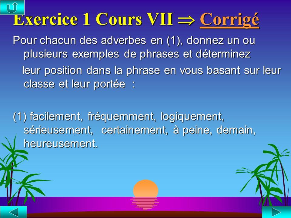 Exercice 1 Cours VII  Corrigé