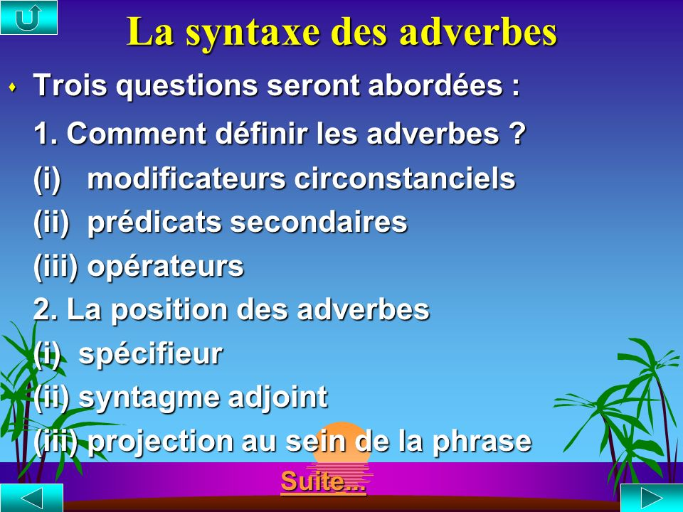 La syntaxe des adverbes