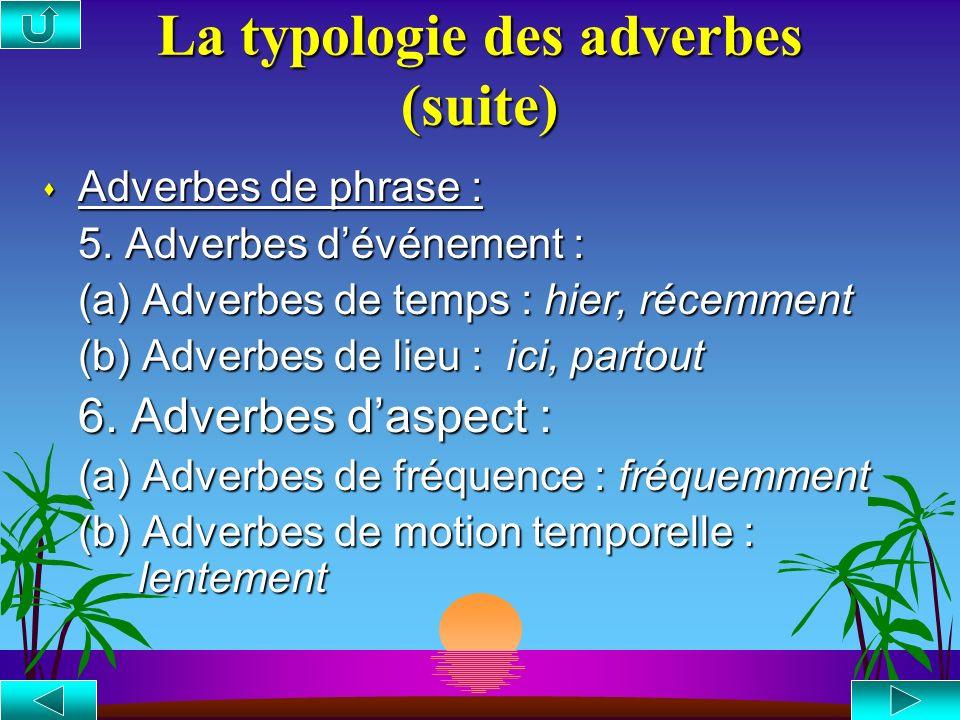 La typologie des adverbes (suite)