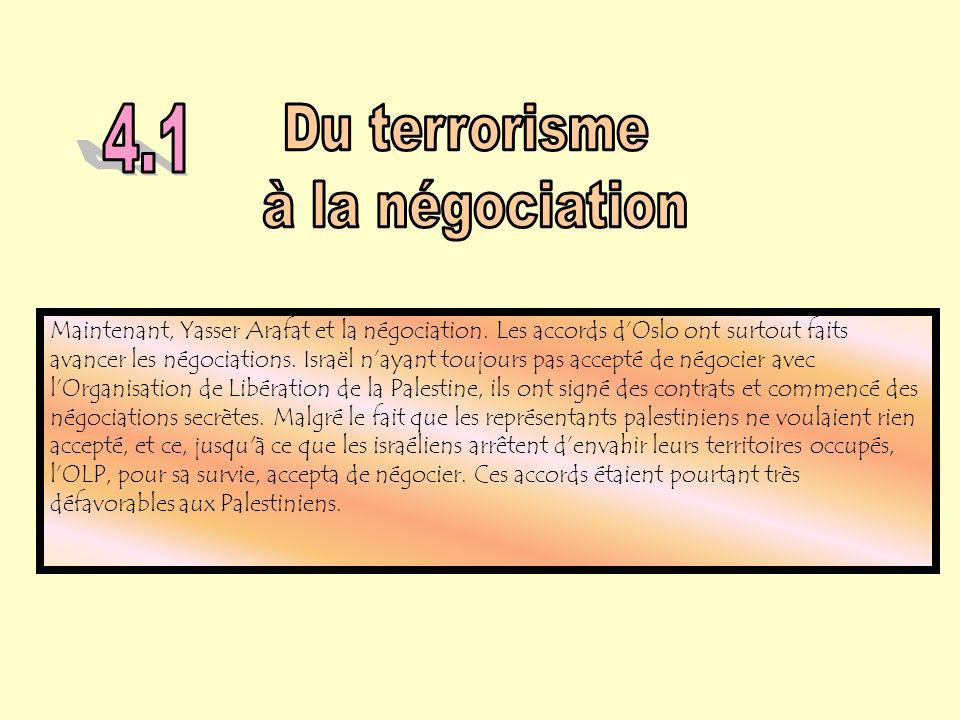 4.1 Du terrorisme à la négociation