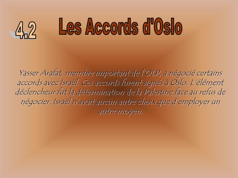 Les Accords d Oslo 4.2.
