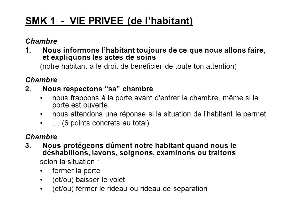 SMK 1 - VIE PRIVEE (de l'habitant)