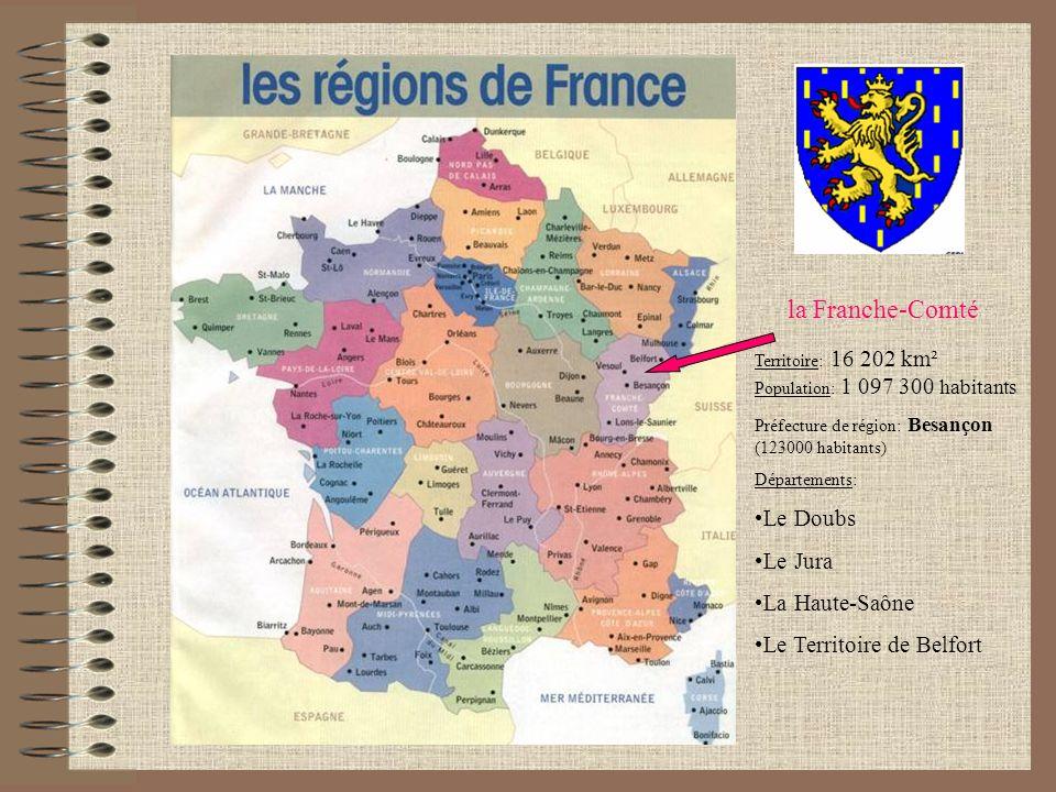 la Franche-Comté Le Doubs Le Jura La Haute-Saône