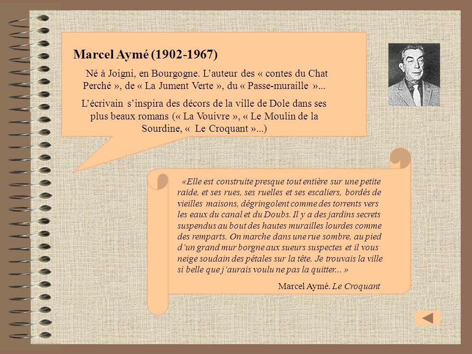 Marcel Aymé (1902-1967)Né à Joigni, en Bourgogne. L'auteur des « contes du Chat Perché », de « La Jument Verte », du « Passe-muraille »...
