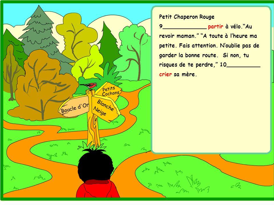 Petit Chaperon Rouge 9_____________ partir à vélo. Au revoir maman