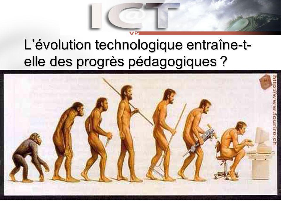 L'évolution technologique entraîne-t-elle des progrès pédagogiques