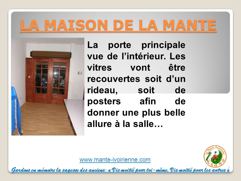 LA MAISON DE LA MANTE