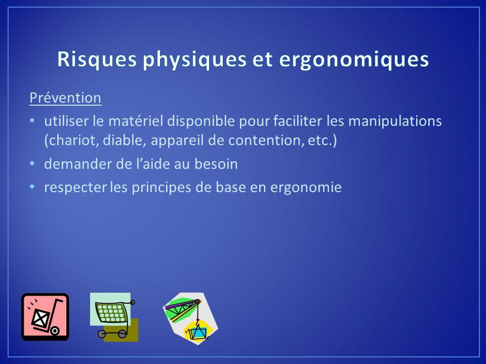 Risques physiques et ergonomiques