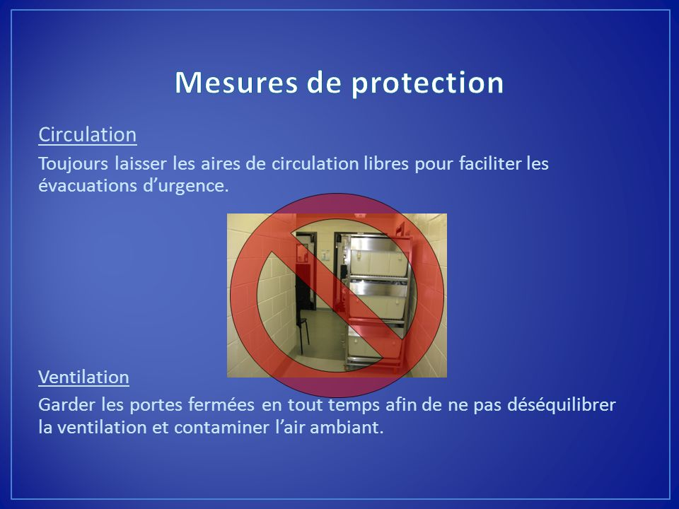 Mesures de protection Circulation