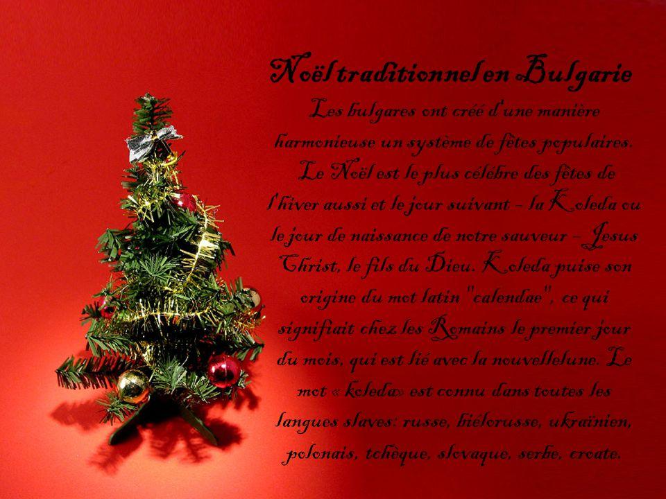 Le Noël est le plus célébre des fêtes de