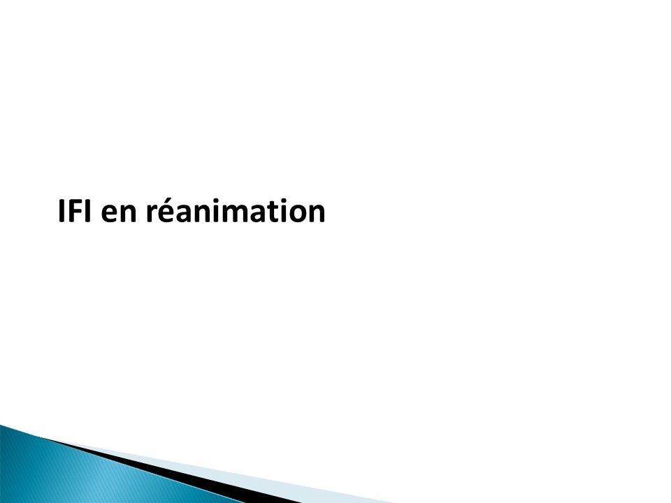 IFI en réanimation