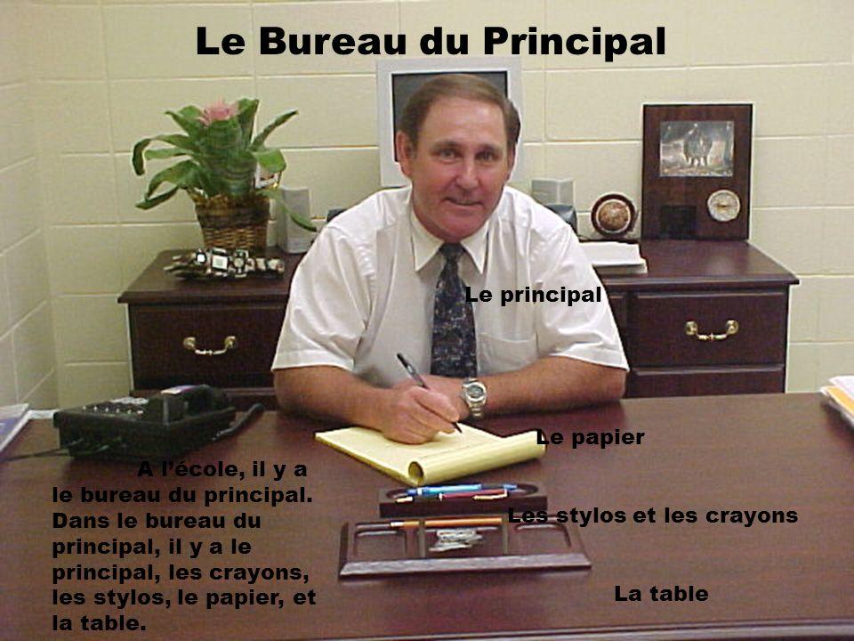 Le Bureau du Principal Le principal Le papier