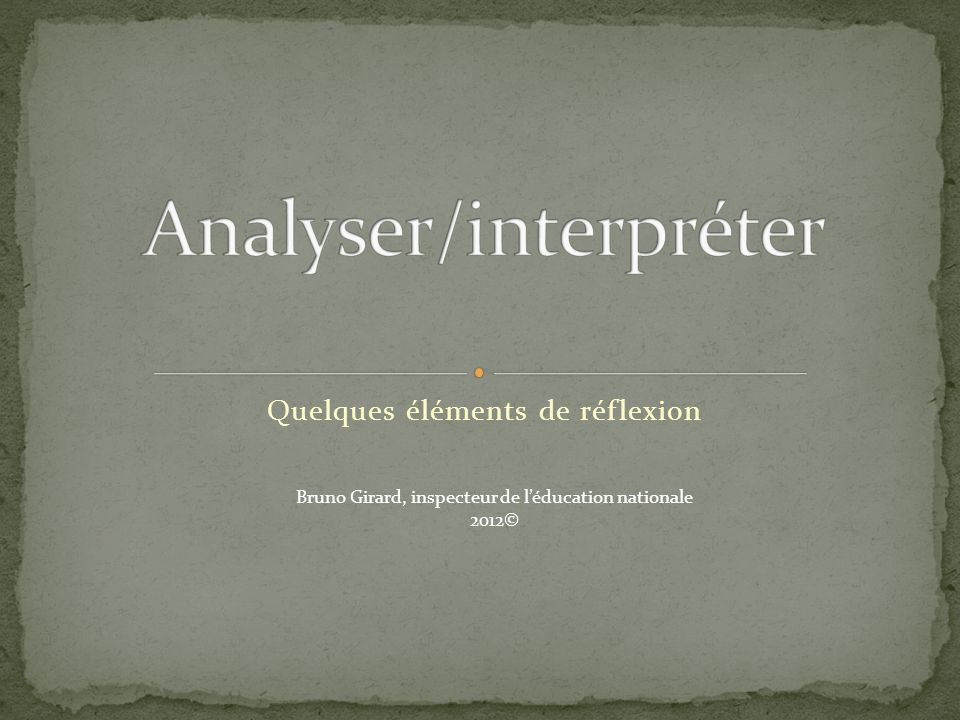 Analyser/interpréter