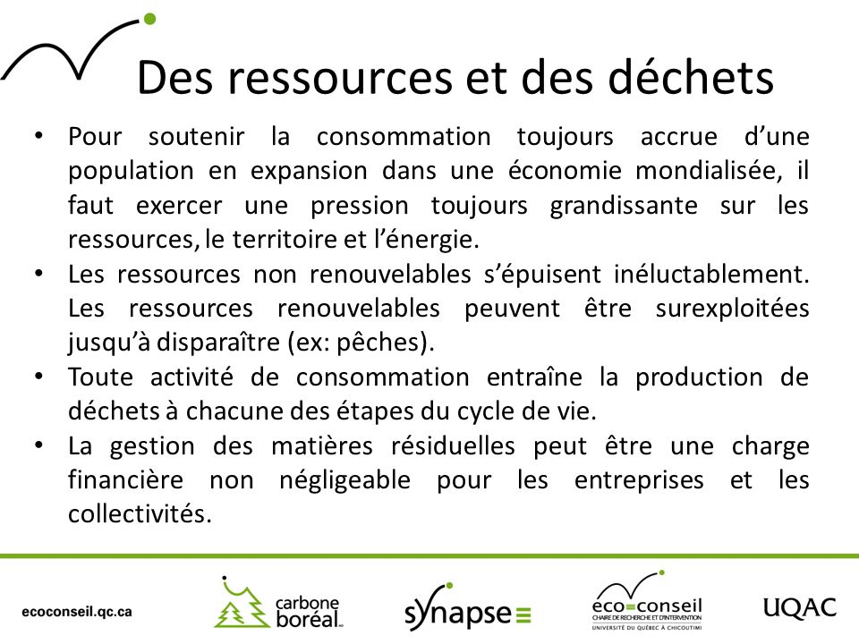 Des ressources et des déchets