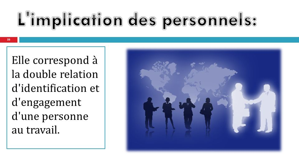 L implication des personnels:
