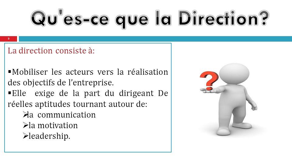 Qu es-ce que la Direction