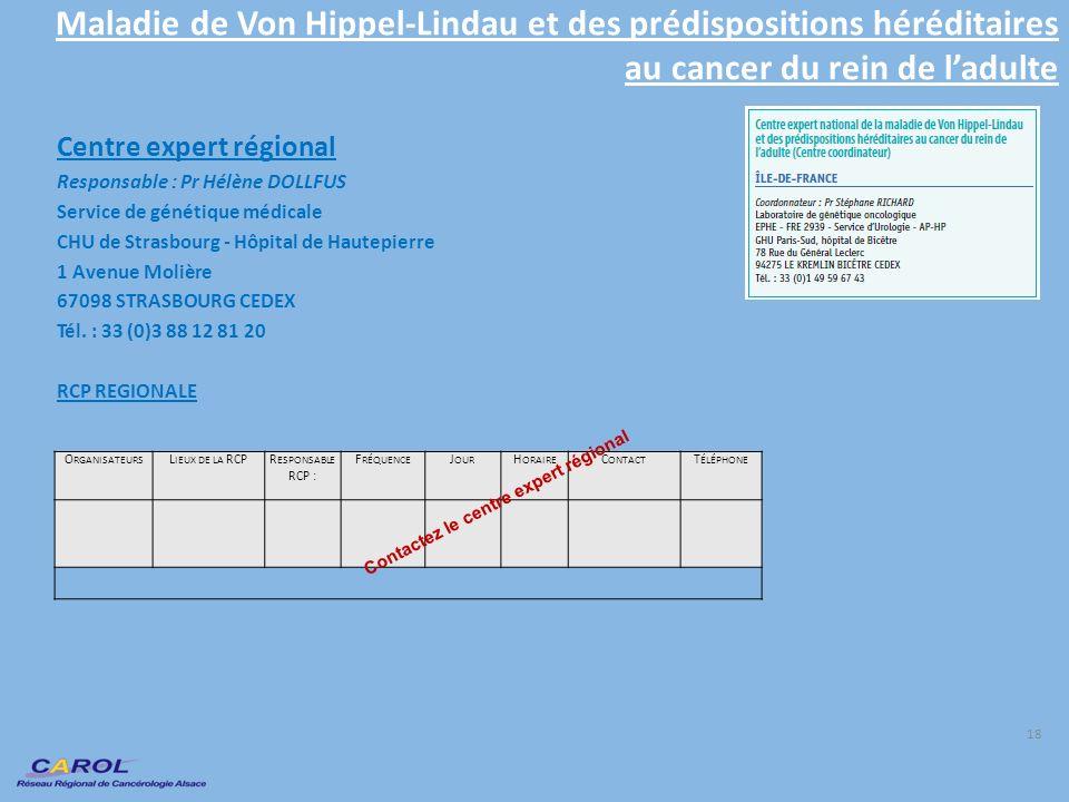 Maladie de Von Hippel-Lindau et des prédispositions héréditaires au cancer du rein de l'adulte