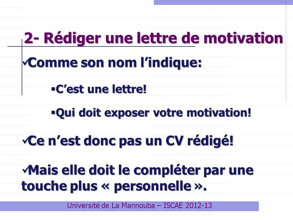 2- Rédiger une lettre de motivation