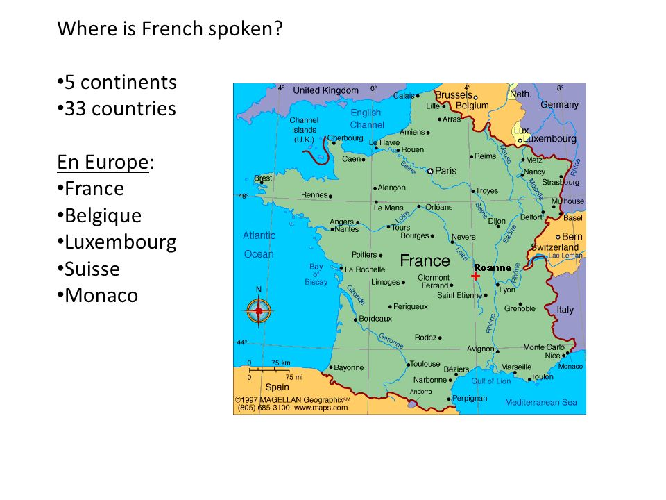 Where is French spoken 5 continents. 33 countries. En Europe: France. Belgique. Luxembourg. Suisse.