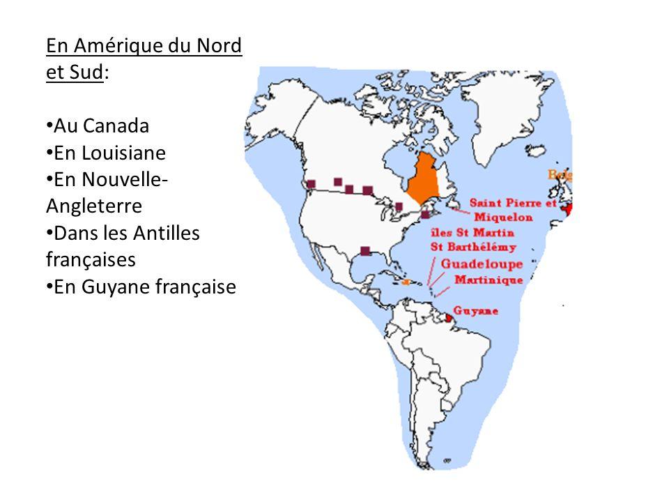 En Amérique du Nord et Sud: