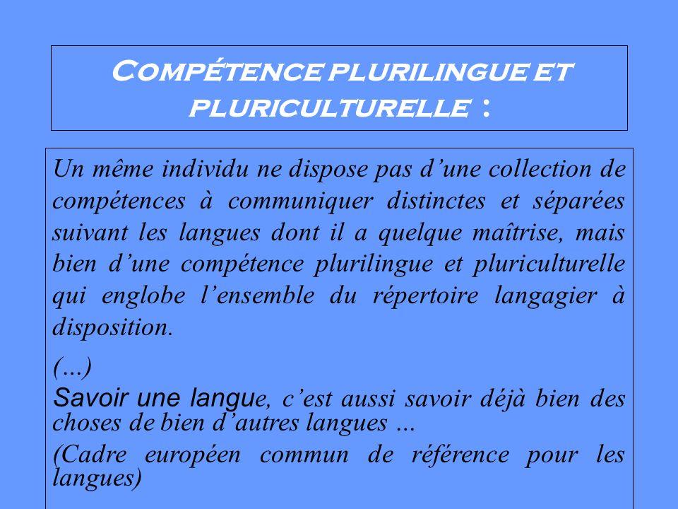 Compétence plurilingue et pluriculturelle :