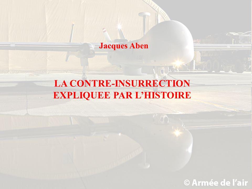 LA CONTRE-INSURRECTION EXPLIQUEE PAR L'HISTOIRE