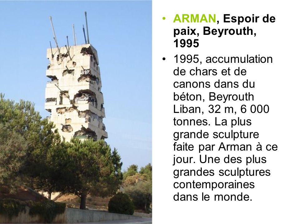 ARMAN, Espoir de paix, Beyrouth, 1995