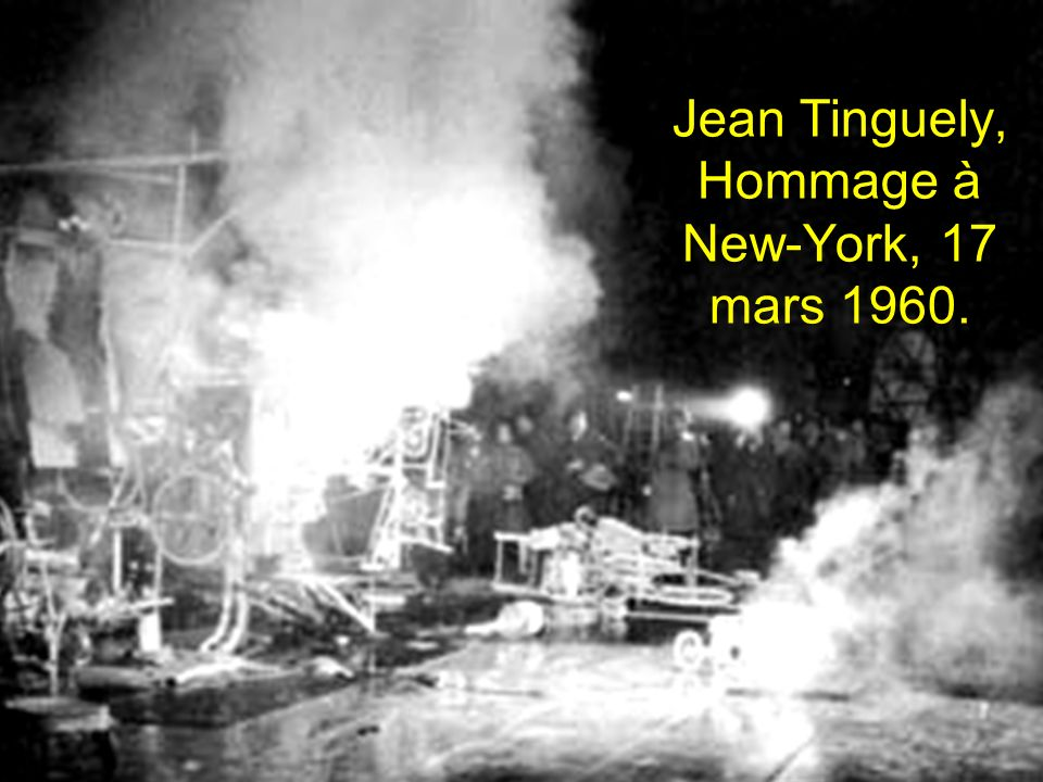 Jean Tinguely, Hommage à New-York, 17 mars 1960.