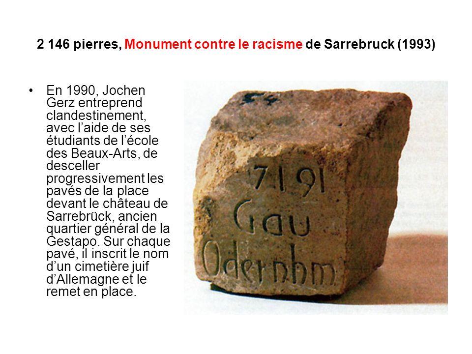 2 146 pierres, Monument contre le racisme de Sarrebruck (1993)