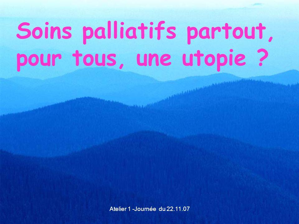 Soins palliatifs partout, pour tous, une utopie