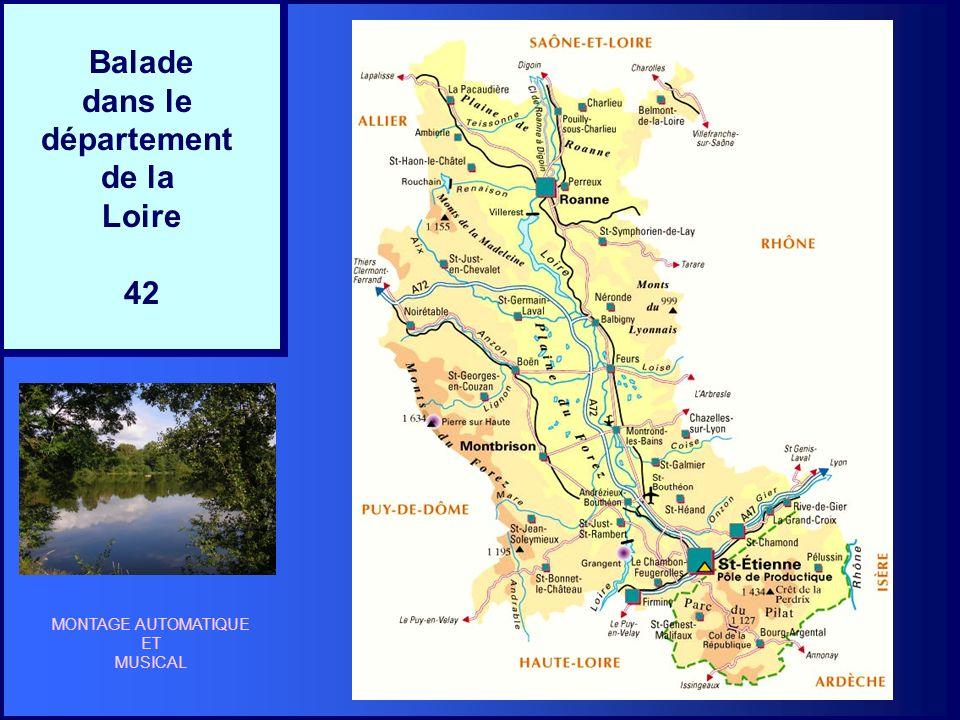 Balade dans le département de la Loire 42