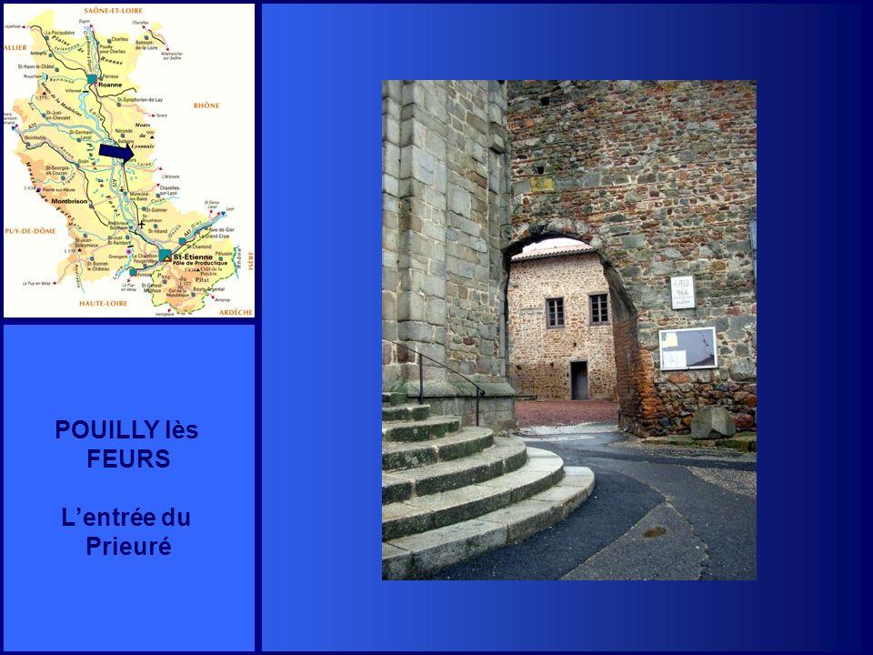 POUILLY lès FEURS L'entrée du Prieuré