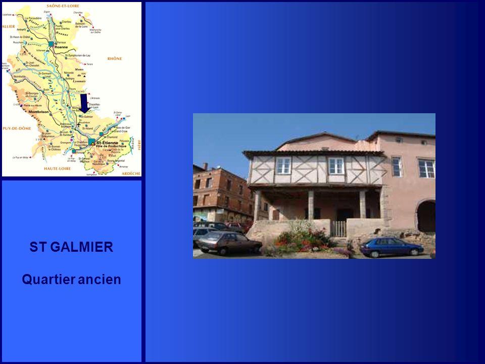 ST GALMIER Quartier ancien