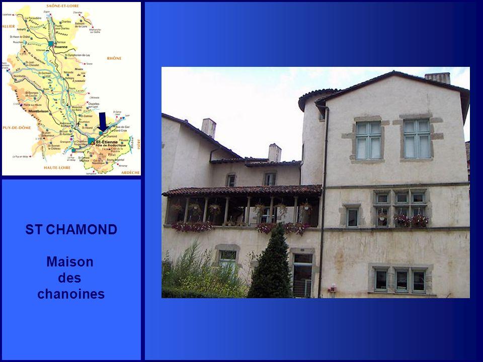 ST CHAMOND Maison des chanoines