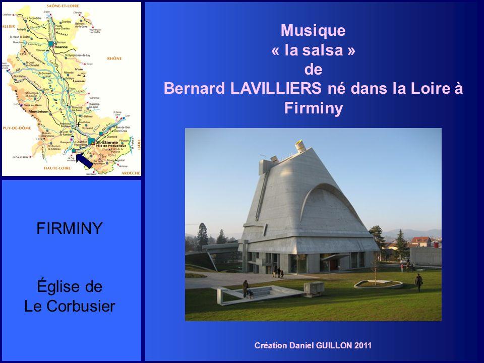 Musique « la salsa » de Bernard LAVILLIERS né dans la Loire à Firminy