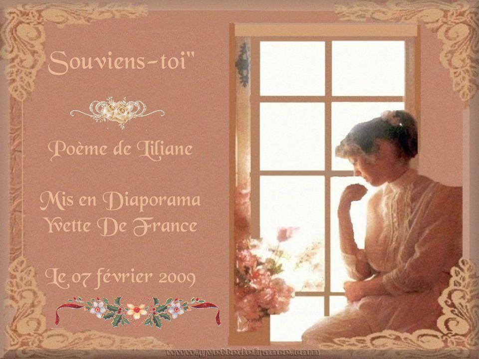 Souviens-toi Poème de Liliane Mis en Diaporama Yvette De France