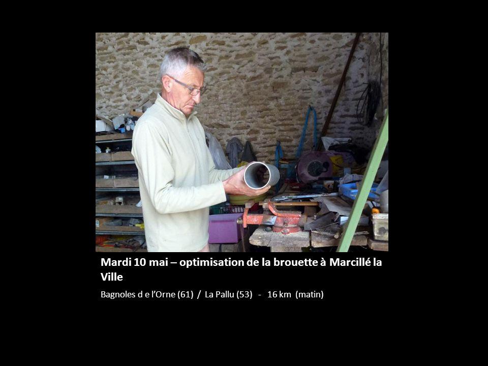 Mardi 10 mai – optimisation de la brouette à Marcillé la Ville