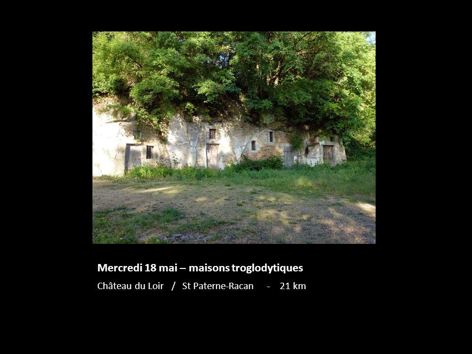 Mercredi 18 mai – maisons troglodytiques