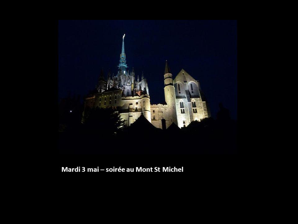 Mardi 3 mai – soirée au Mont St Michel
