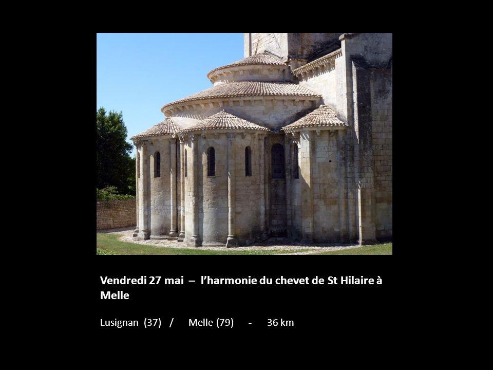 Vendredi 27 mai – l'harmonie du chevet de St Hilaire à Melle